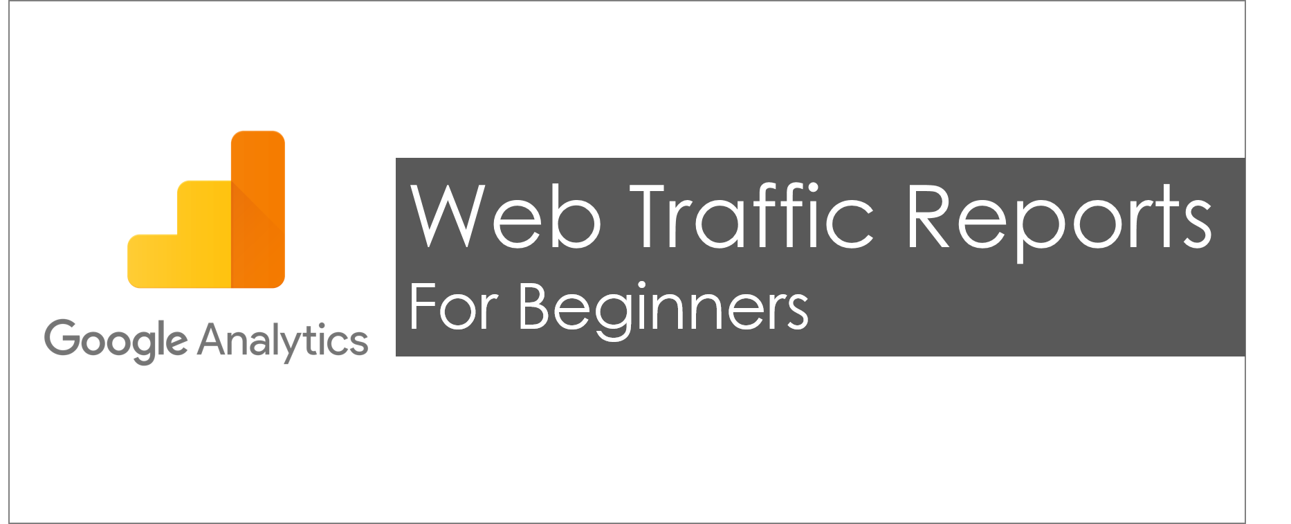 google analytics beginners report
