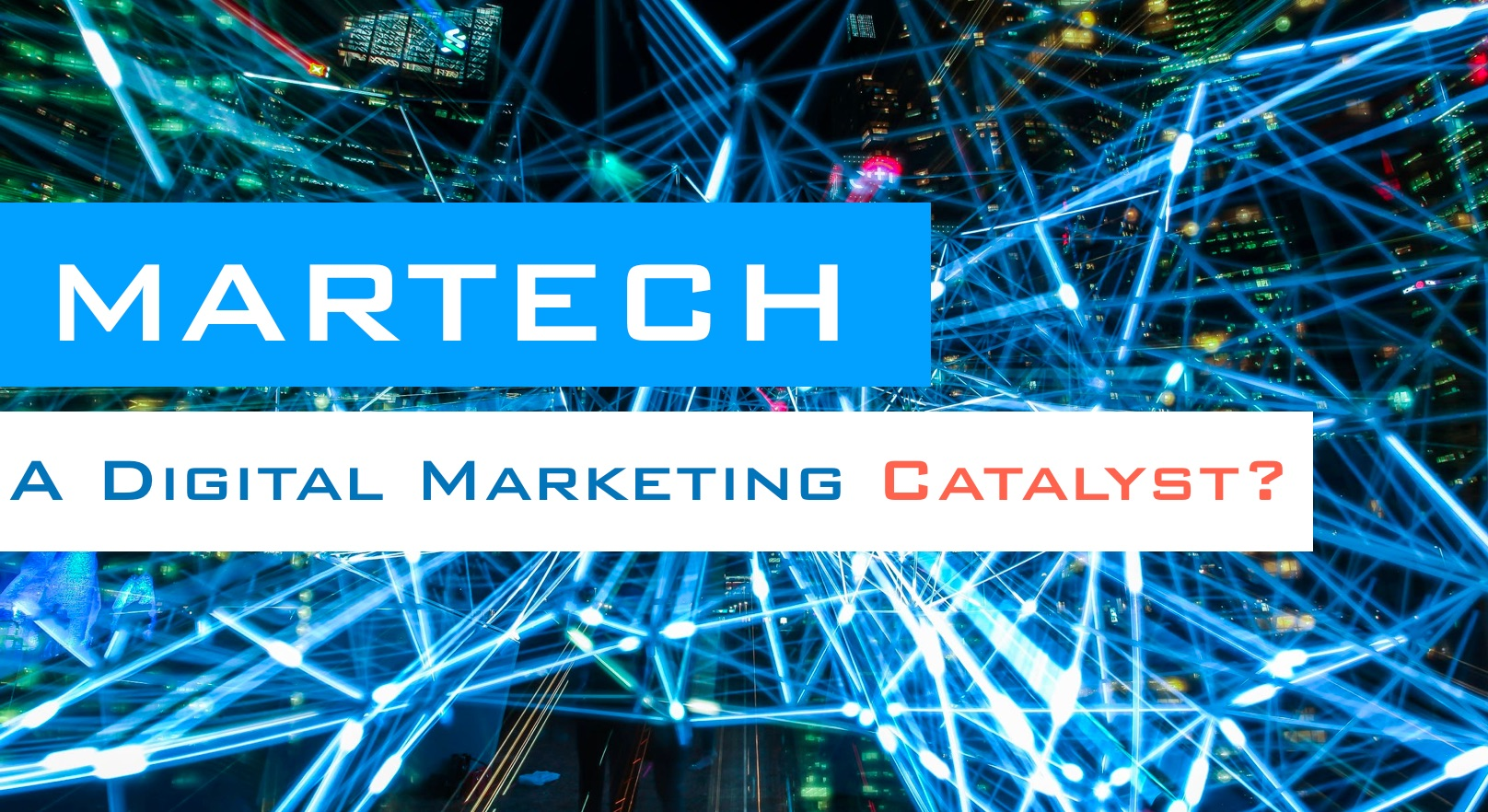 MARTECH Digital Marketing Catalyst