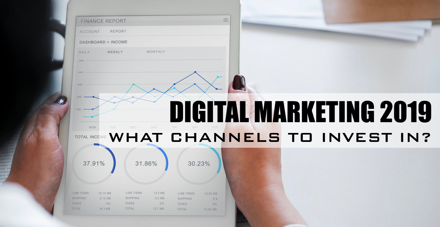Digital Channels to Invest in