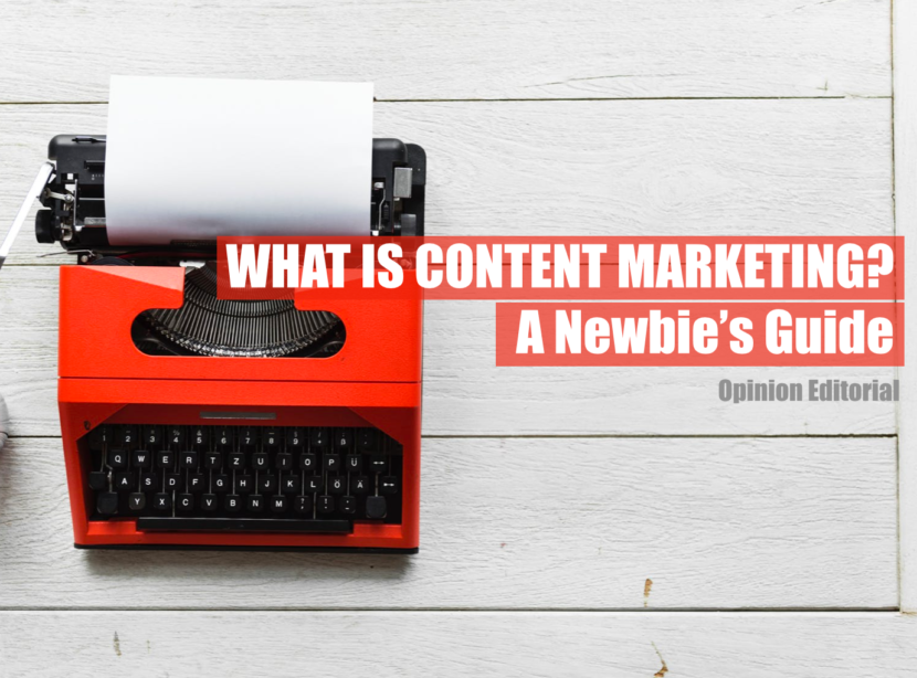 Content Marketing Newbie Guide
