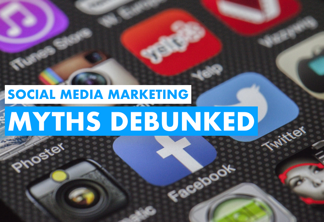Social Media Marketing Myths Debunked
