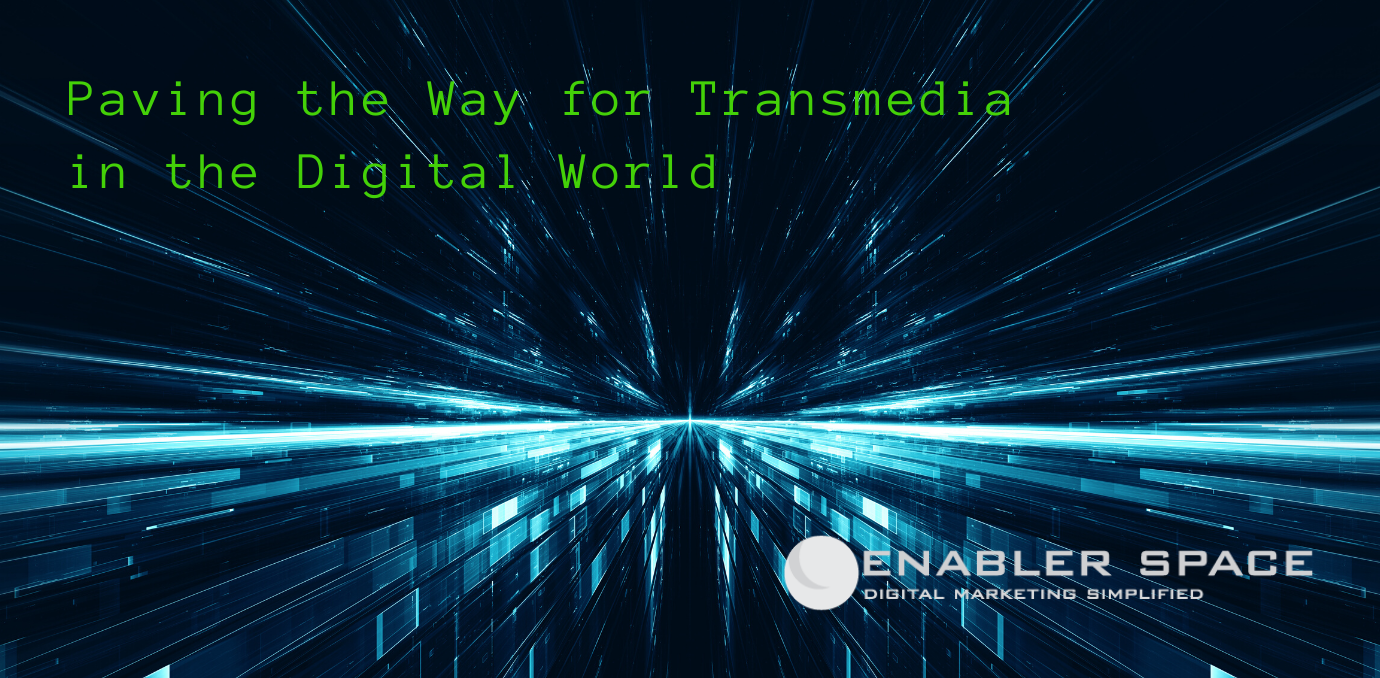 paving the way for transmedia in the digital age