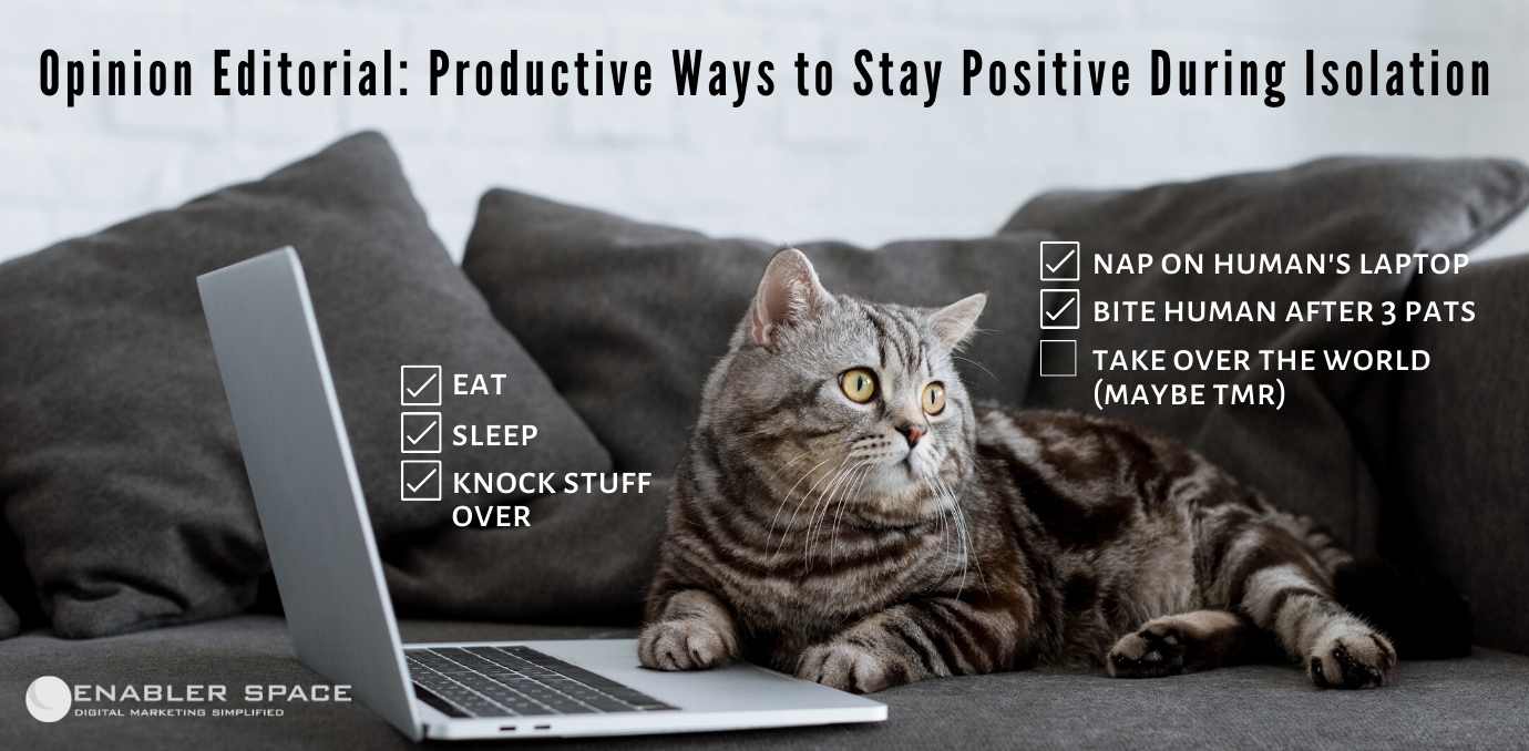 productive ways to stay positive during isolation
