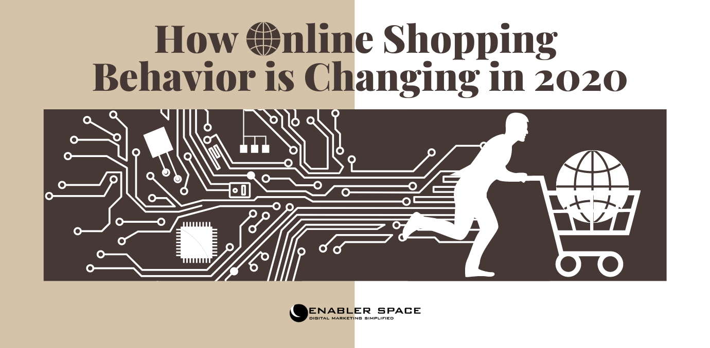 How Online Shopping Behavior is Changing in 2020