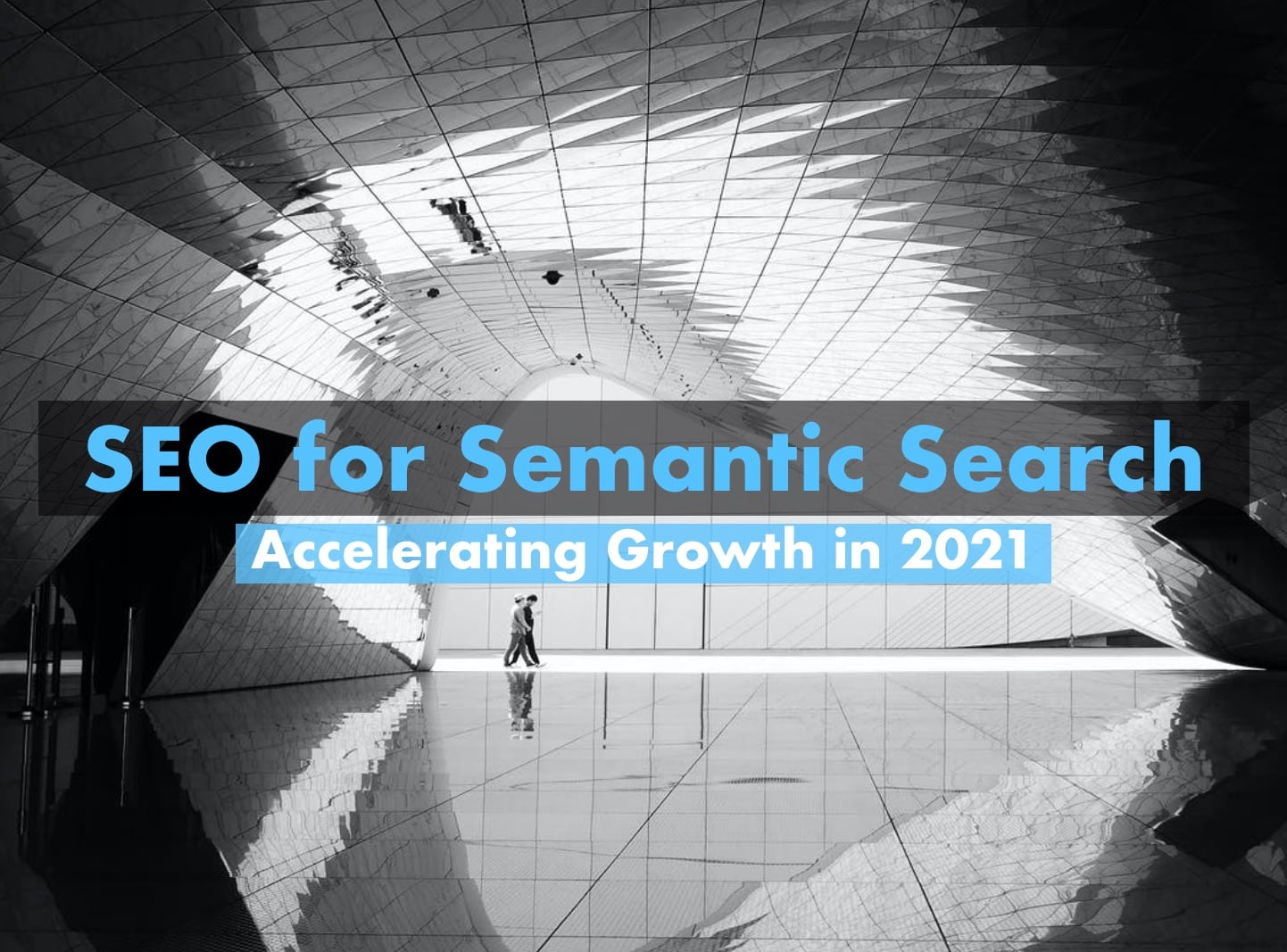 SEO for Semantic Search